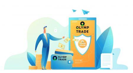 Olymp Trade पर खाता कैसे खोलें और पैसे कैसे जमा करें